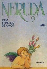 Cem Sonetos de Amor - Pablo Neruda - L