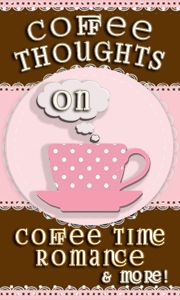 Coffee Time Romance & More - Coffee Thoughts: The Book Blog