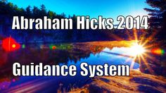 #Abraham Hicks Video 2014 ペ How to trust your Guidance System