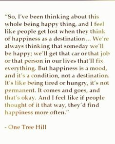 I think this is definitely one quote from oth that I will always remember :)