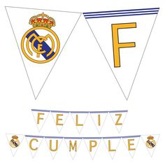 Happy altogether to you, blessed altogether to you. Blessed altogether to you! 115 today, one of the world's better antic… Happy Birthday Football, Happy Birthday Cards, Birthday Parties, Football Birthday, Birthday Wishes, Birthday Ideas, Bolo Real Madrid, Printable Banner, Printables