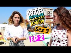 PROBLEME PE PLAJA?! | S3 EP2 | HTBP SUMMER EDITION - YouTube