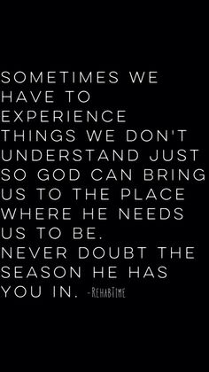 Never doubt | Trusting God in all things | In every season we can trust God