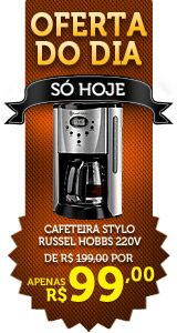 Oferta do dia: Cafeteira Stylo Russell Hobbs