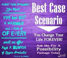 Seriously?  What do you have to lose??  www.lynnebiniker.scentsy.us