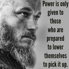 All Things Heathen,Viking and Heathen Related Clothing and accessories Ragnar Quotes, Ragnar Lothbrok Quotes, Wisdom Quotes, Quotes To Live By, Viking Quotes, King Ragnar, Ragnar Lothbrook, Deep Thought Quotes, Motivational Quotes