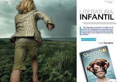 Literatura Infantil. Una introspección / retrospección de Jorge Gozalvo en el número 1 de SKEIMBOL: http://www.skeimbol.com/revista/skeimbol-01-2014