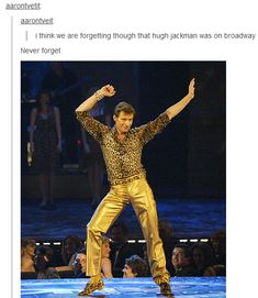 NO ONE WEARS GOLD LIKE GASTON OR HAS SASS LIKE GASTON OR DANCES AND SINGS ON BROADWAY LIKE GASTON