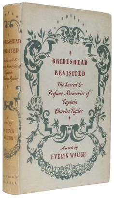 Brideshead Revisited by Evelyn Waugh, 1945 first edition.
