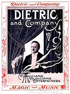 'DIETRIC AND COMPANY - MAGICIANS, MUSICIANS AND ENTERTAINERS' Wonderful A4 Glossy Print (A4 PRINTS - VINTAGE MAGICIAN'S FLYERS / ADVERTISING POSTERS) by Design Artist http://www.amazon.co.uk/dp/B00453Q0Y8/ref=cm_sw_r_pi_dp_O60svb0NH7M5Q