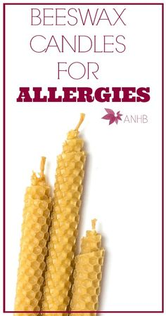 Did you know that beeswax candles are safer than most other candles and good for allergies? Learn why! #beeswax #naturalhealth #allergies