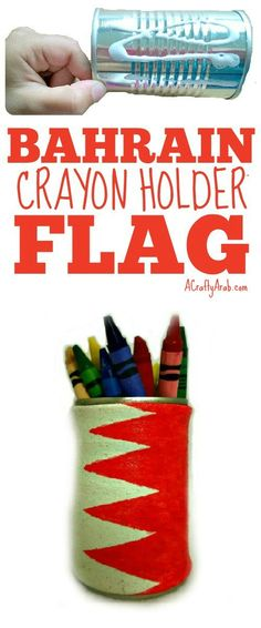 A Crafty Arab: Bahrain Flag Crayon Holder {Tutorial}. Bahrain (Arabic: البحرين), officially the Kingdom of Bahrain (Arabic: مملكة البحرين) is a small island country situated near the western shores of the Persian Gulf and one of the 21 members of the A Ramadan Activities, Ramadan Crafts, Craft Activities For Kids, Projects For Kids, Crafts For Kids, Art Projects, Kingdom Of Bahrain, Crayon Holder, Small Island
