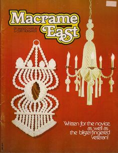 Craft Book: #MC100 Macrame East - Patterns & Instructions