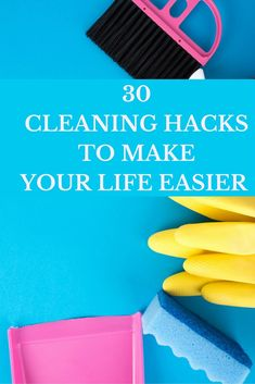 30 Cleaning Hacks to Make Your Life Easier -http://www.tidbitsofexperience.com/wp-content/uploads/2016/04/30-Cleaning-Hacks-To-Make-Your-Life-Easier-tips-and-tricks-640x960.jpg http://www.tidbitsofexperience.com/30-cleaning-hacks-make-life-easier/
