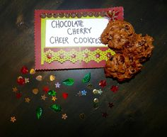 Gluten Free Chocolate Cherry Cheer Cookies submitted by Brianna Wolin.