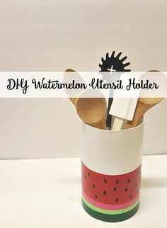 DIY Watermelon Utensil Holder. A perfect summer time accessory for your home/kitchen.