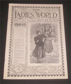 The Ladies World Magazine - January 1896 - published by S. H. Moore  Co., New York, 20 numbered pages plus covers; oversize - 10 3/4 x 15 3/4 includes stories and articles for women including fashions, needlework  ads.    Artistic Needlework page includes directions for: Crocheted Tam OShanter; Crocheted Square for Bedspread: Windmill Design; Linen Spread in Relief Crochet; Bon-Ton Lace for Pillow Slips, Aprons, etc; Valance for Mantel or Window (Oak Leaf Lace).    Front cover illus...