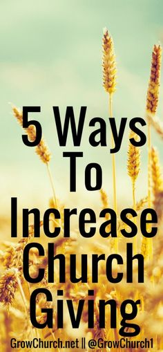 How To Increase Church Giving – Building A Generous Church Church Office, My Church, Church Ideas, Church Outreach, Church Fundraisers, Church Fellowship, Church Ministry, Church Activities, Church Building