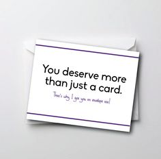 Funny Middle Birthday Card - You Deserve More Than Just One Card. - Funny Middle Birthday Card – You Deserve More Than Just One Card.
