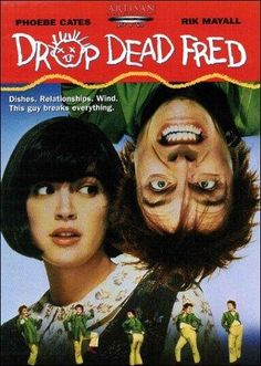 "Drop Dead Fred (1991) Poster - ""I was surprised by how much I enjoyed this. Really cute film."""