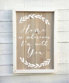 Home is wherever I'm with you framed vintage sign by BrushAndTwine