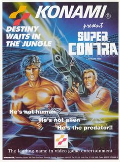 "#""He's the Predator"" - Super Contra ad Video Games Your #1 Source for Video Games, Consoles"
