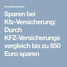 Sparen bei Kfz-Versicherung: Durch KFZ-Versicherungsvergleich bis zu 850 Euro sparen