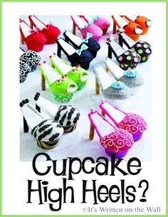 These may look like High Heel Shoes but they are really Cupcakes-Check it out!