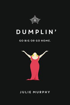 """Dumplin' by Julie Murphy 