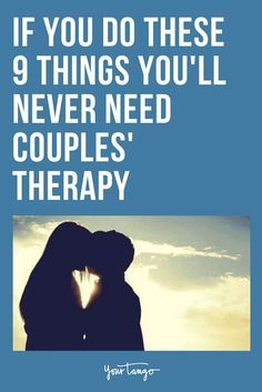 If you try these 9 things you'll never need #couplestherapy