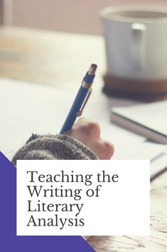 Uncertain of how to approach teaching your students to write literary analysis? I've broken down this genre into 5 main elements for my students. Here's my approach to help get you started! #teacher #college #literaryanalysis #literature