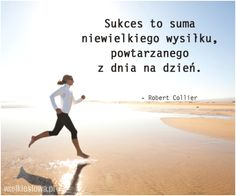 Sukces to suma niewielkiego wysiłku. Book Quotes, Life Quotes, Motivational Words, Love My Job, Inspirational Thoughts, Peace Of Mind, Self Improvement, Motto, Sentences