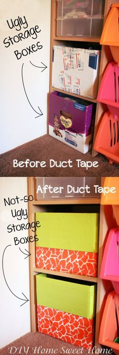 I love this idea to make those ugly cardboard boxed we keep toys in look cuter - use colored duct tape. I'm sure it makes them sturder, too.