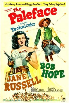 """The Paleface"", comedy western film by Norman Z. McLeod (USA, 1948) When I was a kid, movies like this were often shown on T V. I think I can smell the Jiffy Pop popcorn! KS"