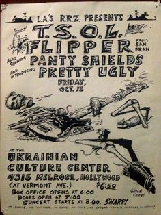 T.S.O.L, Flipper, Panty Shields and Pretty Ugly.....Ukrainian Culture Center, Hollywood,Ca. Early 80's.