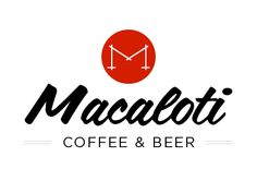 "Macaloti Coffee & Beer. Not sure about the kerning, but nice ""sign painter"" style lettering!"
