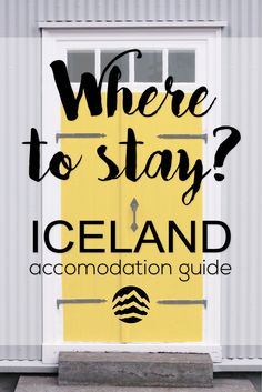Where to stay in Iceland? Check out this accommodation guide to find out what your options are!