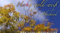 Herbst-gold-weiß: Abschied