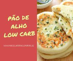Pão de alho na frigideira (Fit)   Marcela Ferrão