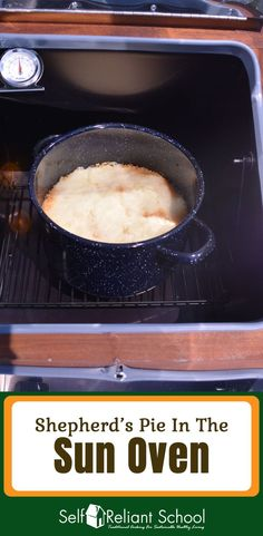 How to cook shepherd's pie in the Sun Oven, plus a video demonstration. Oven Cooking, Cooking Tips, Cooking Stuff, Oven Recipes, Crockpot Recipes, English Dishes, Solar Cooker, Whole Food Recipes, Healthy Recipes