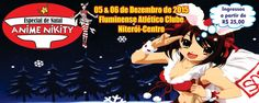 Kagi Nippon He ~ Anime Nippon-Jin: ANIME NIKITY ESPECIAL DE NATAL 2015 - Niterói, Bra...