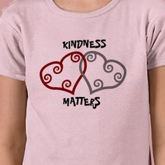Entwined Hearts Kindness Matters  4.3 (40 reviews)  Size:  Select a size  In stock!  Quantity:  shirt.  Only $16.25 in bulk!  As low as $20.40 on a Kids T-Shirt  Add to wishlist  $25.00  per shirt