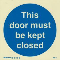 Marine Mandatory Sign: This Door Must Be Kept Closed