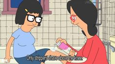Stay classy. | Community Post: 22 Life Lessons From Tina Belcher
