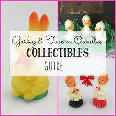 Gurley and Tavern Candles Collectibles Guide