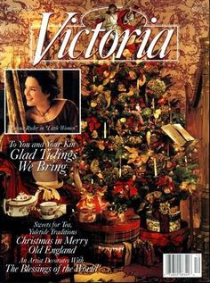 Victoria magazine the magazine of romance and gracious living/thanks Victoria for all the lovely issues