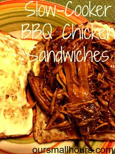 Our Small Hours: Slow-Cooker BBQ Chicken Sandwiches