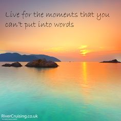 Live for the moments that you can't put into words. #travel #quote #holiday #sunset #discover #speechless