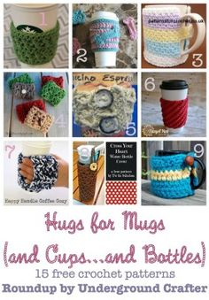 Hugs for Mugs Roundup of 15 free crochet patterns is part of Knitting and Crochet Patterns Cup Cozies - Hugs for Mugs (and cups and bottles) Roundup of 15 free crochet patterns on Underground Crafter Crochet Coffee Cozy, Crochet Cozy, Crochet Round, Love Crochet, Crochet Gifts, Easy Crochet, Coaster, Knitting Patterns, Crochet Patterns