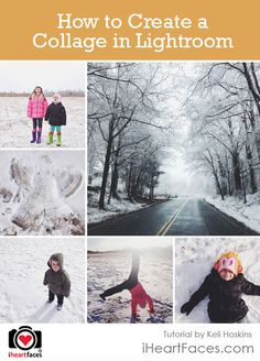 How to Make a Photo Collage or Blog Board in Lightroom by Keli Hoskins for iHeartFaces.com